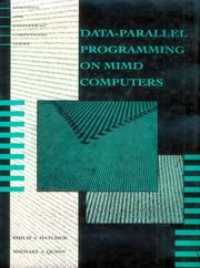 Data-parallel programming on MIMD computers by Philip J. Hatcher