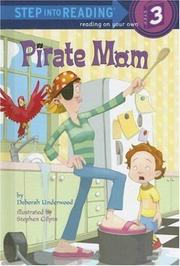 Cover of: Pirate Mom | Deborah Underwood