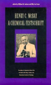 Cover of: Henry C. McBay - A Chemical Festschrift |