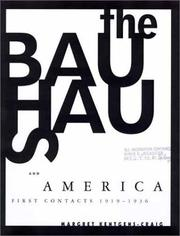 The Bauhaus and America by Margret Kentgens-Craig