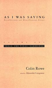Cover of: As I Was Saying | Colin Rowe