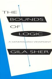 Cover of: bounds of logic | Gila Sher