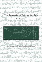 The Enterprise of Science in Islam: New Perspectives