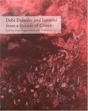 Cover of: Debt Defaults and Lessons from a Decade of Crises | Federico Sturzenegger