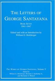 Cover of: The Letters of George Santayana, Book Seven, 1941-1947: The Works of George Santayana, Volume V, Book Seven (George Santayana: Definitive Works)