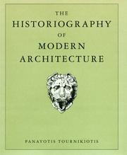 Cover of: The historiography of modern architecture