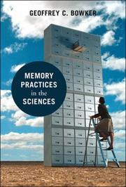 Cover of: Memory Practices in the Sciences (Inside Technology) | Geoffrey C. Bowker