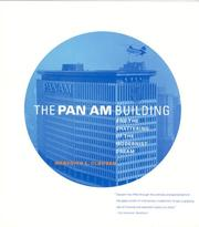 Cover of: The Pan Am Building and the Shattering of the Modernist Dream | Meredith L. Clausen