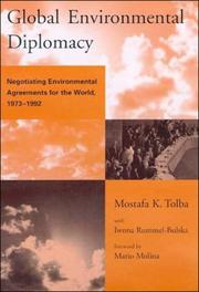 Cover of: Global Environmental Diplomacy: Negotiating Environmental Agreements for the World, 1973-1992 (Global Environmental Accord: Strategies for Sustainability and Institutional Innovation)