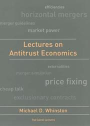 Cover of: Lectures on Antitrust Economics (Cairoli Lectures) | Michael D. Whinston