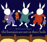 Cover of: The Bunnies Are Not In Their Beds