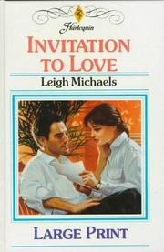 Cover of: Invitation to Love | Leigh Michaels