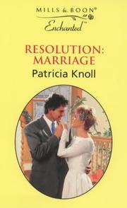 Cover of: Resolution, Marriage (Enchanted)