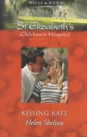 Cover of: Kissing Kate (St.Elizabeth's Children's Hospital)