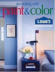 Cover of: Lowes Decorating with Paint & Color (Lowe's Home Improvement)