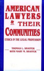 Cover of: American Lawyers and Their Communities: Ethics in the Legal Profession (Revisions : a Series of Books on Ethics, Vol 10)