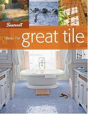 Cover of: Sunset Ideas for Great Tile (Ideas for Great)