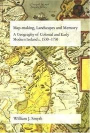Cover of: Map-making, Landscapes and Memory | William J. Smyth