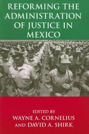 Cover of: Reforming the administration of justice in Mexico