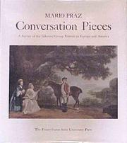Cover of: Conversation pieces: a survey of the informal group portrait in Europe and America.