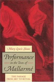 Cover of: Performance in the texts of Mallarmé | Mary Lewis Shaw