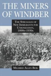 Cover of: miners of Windber | Mildred A. Beik