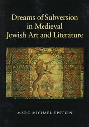 Cover of: Dreams of subversion in medieval Jewish art & literature