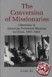 Cover of: The Conversion of Missionaries | Lian Xi