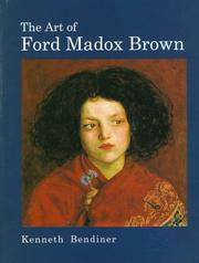 Cover of: The art of Ford Madox Brown