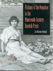 Fictions of the feminine in the nineteenth-century Spanish press