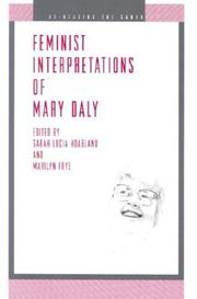 Cover of: Feminist interpretations of Mary Daly |