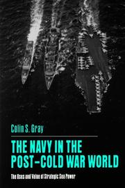 Cover of: Navy In Postcold War World | Colin S. Gray