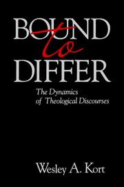 Cover of: Bound To Differ: | Wesley A. Kort