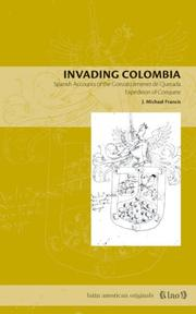 Cover of: Invading Colombia | Francis J. Michael