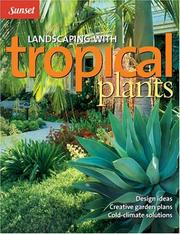 Cover of: Landscaping with tropical plants