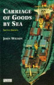 Carriage of goods by sea by John Furness Wilson