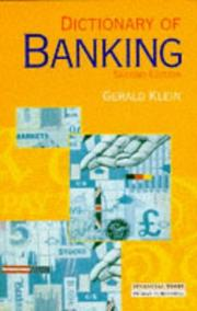 Dictionary of banking by Gerald Klein