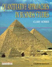 Cover of: Quantitative Approaches in Business Studies | Clare Morris