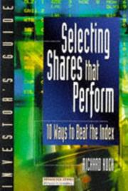 Cover of: Selecting Shares That Perform | Richard Koch