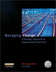 Managing Change by Bernard Burnes