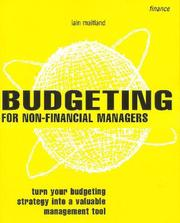Cover of: Budgeting for Non-Financial Managers | Maitland Iain