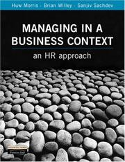 Cover of: Managing in a Business Context | Huw Morris
