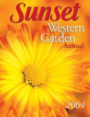 Cover of: Sunset Western Garden Annual 2004 (Western Garden Annual) |
