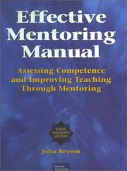 Cover of: Effective Mentoring Manual | John Bryson