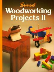Cover of: Sunset woodworking projects II |