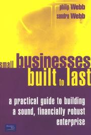 Cover of: Small Businesses Built to Last | Philip Webb