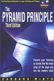 Cover of: The pyramid principle: logic in writing and thinking