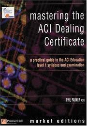 Cover of: Mastering The Aci Dealing Certificate