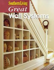Cover of: Southern Living Ideas for Great Wall Systems (Ideas for Great) | Southern Living