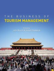 Cover of: The business of tourism management |